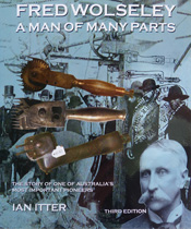 Fred-Wolseley-A-Man-Of-Many-Parts-3rd-Edition