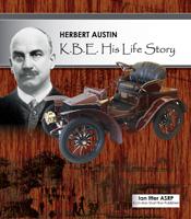 Herbert-Austin-KBE-His-Life-Story